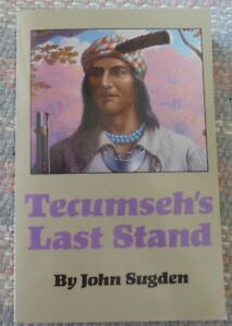 Battle of Thames Plate and Tecumseh's Last Stand Book