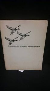 A Manual Of Wildlife Conservation