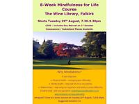 Mindfulness for Life - 8-Week Course, Including Day Retreat