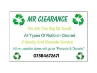 MR CLEARANCE rubbish clearance / rubbish services / house clearances / garden services