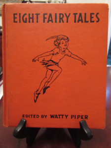 Vintage 1938 - Eight Fairy Tales by Watty Piper  Amazing illustr