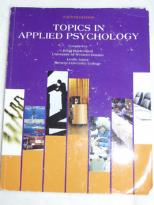 Textbook: Topics in Applied Psychology fourth edition - $50