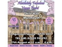Monmouth Shire Hall Absolutely Fabulous Vegan Event