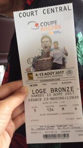 Coupe Rogers two tickets VIP lodge Samedi 12 août