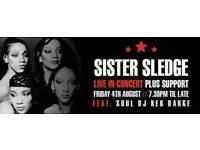 Three Sister Sledge Tickets for Fri 4th Aug