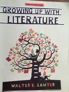 Growing up with Literature Sixth edition