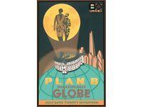 Plan B @ Shakespeare Globe - THIS MONDAY