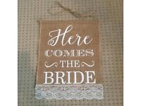 Here comes the bride sign. Basically brand new. Usd once