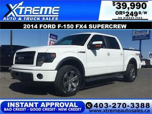 2014 Ford F-150 FX-4 SuperCrew *INSTANT APPROVAL* $249/BW!