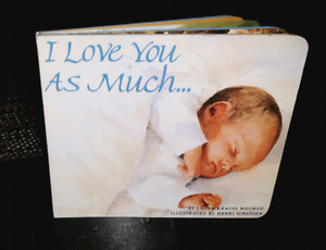 I love you as much board book