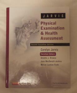 Physical Examination and Health Assessment--2nd Edition