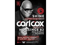 CARL COX & HOT SINCE 82 TICKETS X2 --Custom House Square