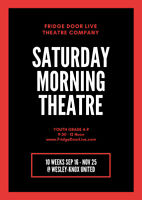 SATURDAY MORNING THEATRE for Youth ~ London Grade 4-9