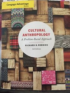 Cultural Anthropology: A Problem Based Approach 6th ed.