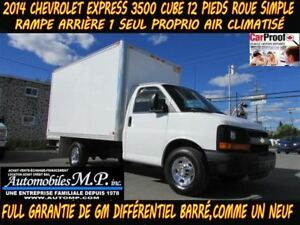 2014 Chevrolet Express 3500 CUBE 12 PIEDS ROUE SIMPLE 1 SEUL PRO