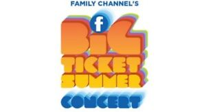 Family Channel Big Ticket Summer Concert