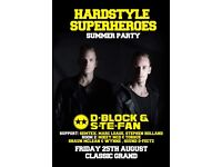 Tickets in Glasgow Hardstyle Superheroes D-Block & S-te-Fan . Only 19.50 each can drop off.