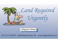 Land wanted for development