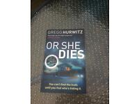 Or she dies - by Gregg Hurwitz