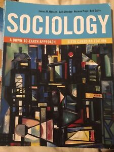 Sociology A Down to Earth Approach 6th Canadian Edition