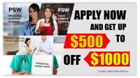 Start your PSW Career in 6 months! (Make $20+/hr)
