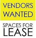 VENDORS WANTED FOR TWO LOCATIONS