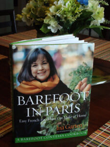 Barefoot in Paris: Easy French Food You Can Make at Home HC/DJ