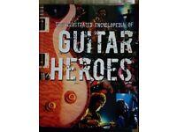 GUITAR HEROES - The Illustrated Enclopaedia