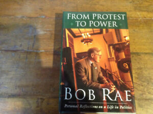 From Protest to Power by Bob Rae [Signed]