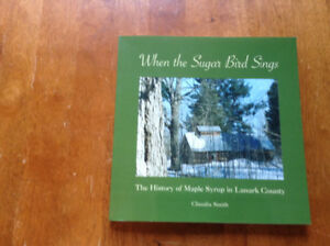 The History of Maple Syrup in Lanark County by Claudia Smith