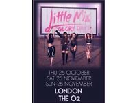 TWO LITTLE MIX TICKETS 26TH OF OCTOBER AT THE O2