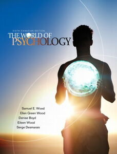 The World of Psychology, 6th Canadian edition
