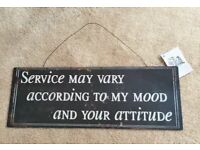'Service may vary according to my mood and your attitude' Brand New Decorative Kitchen Plaque