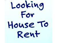 *** LOOKING for 3/4 Bedroom HOUSE ***