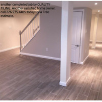 Call us QUALITY TILING at # 226.975.4405
