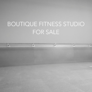Boutique Fitness Studio - Business for Sale