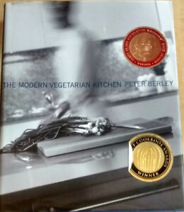 The Modern Vegetarian Kitchen by Peter Berley (hardcover)