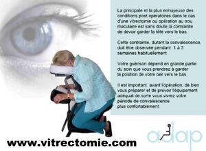 Vitrectomie - Equipement de positionnement pour convalescence