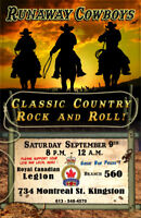 Runaway Cowboys September 9th. Legion 560 Kingston.