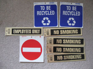 No Smoking,Employees Only,To Be Recycled,No Entry signs etc