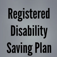 Qualify for an RDSP!!! Get up to****$9000****