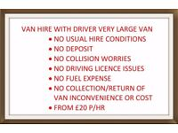 VAN HIRE FROM £20 WITH DRIVER FOR SELF LOAD UNLOAD MOVES 7 DAYS HASSLE FREE HIRE CHEAP