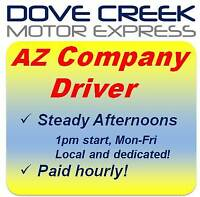 AZ Company Driver   ** Late start!  Weekends off!