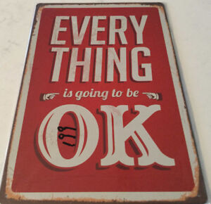 Enseigne ''Everything is going to be OK''