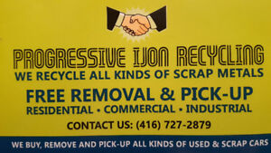 PROGRESSIVE IJON RECYCLING, FREE REMOVAL AND PICK UP!!