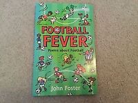 Football Fever Poems about Football book by John Foster