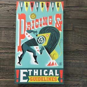 Handbook Pricing & Ethical Guidelines, Graphic Artist