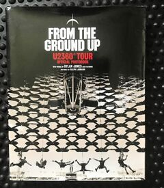 From The Ground Up: U2 360- Tour Official Photobook by Dylan Jones