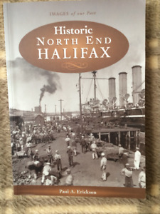 HISTORIC NORTH END HALIFAX by Paul A. Erickson