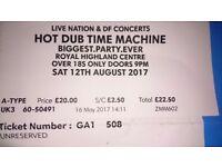 2 x Saturday 12th August Hot Dub Time Machine Tickets